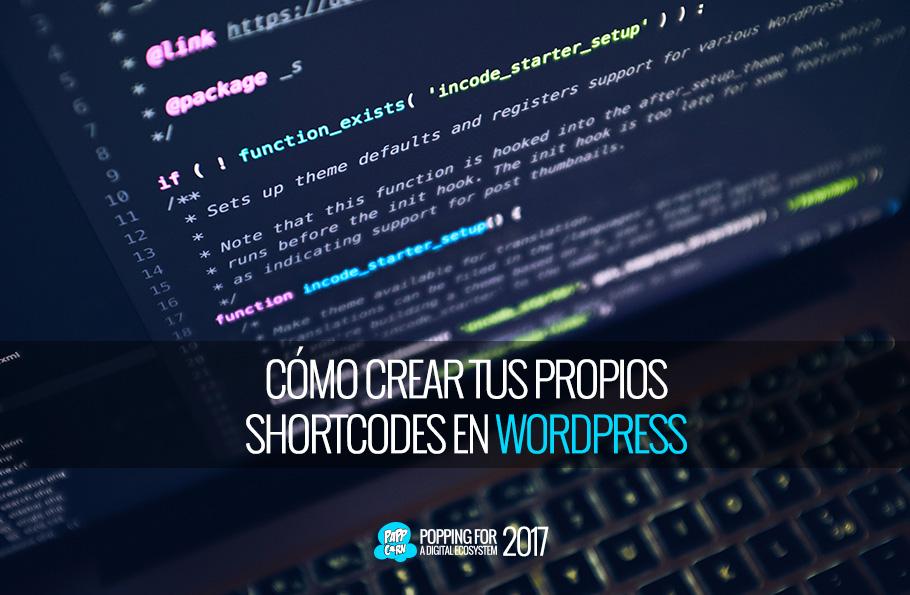 Cómo crear tus propios shortcodes en Wordpress